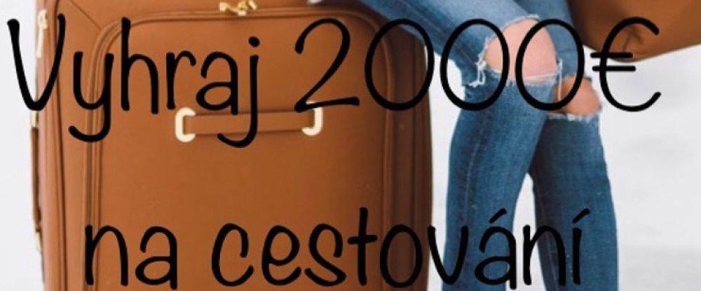 Vyhraj 2000 EUR na cestování - SOUTĚŽ!!!